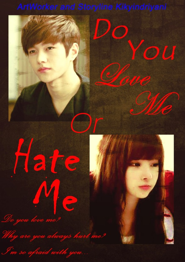 Cover Do You Love Me Or Hate Me